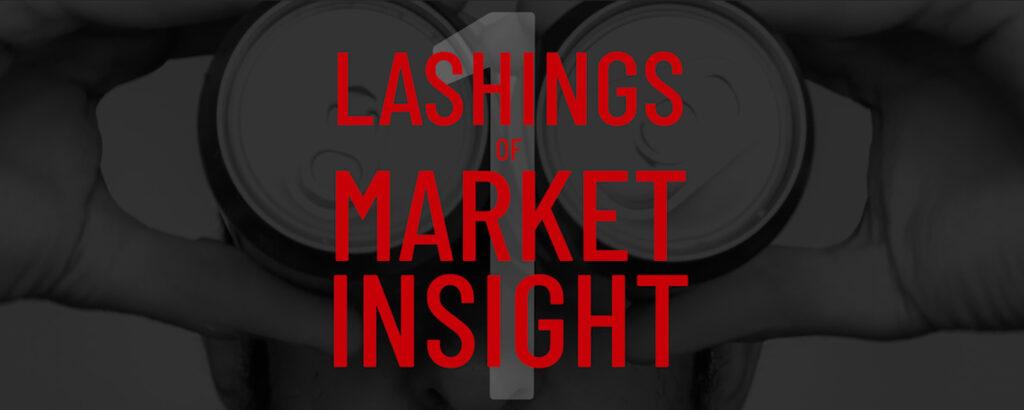 lashings of market insight